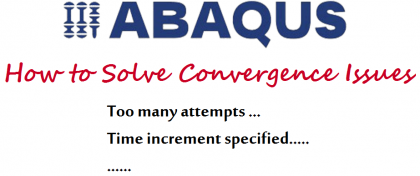 convergence issues ABAQUS